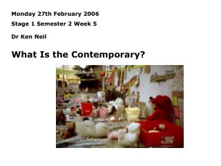 Monday 27th February 2006 Stage 1 Semester 2 Week 5 Dr Ken Neil