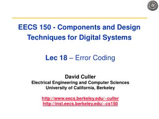 EECS 150 - Components and Design Techniques for Digital Systems  Lec 18  – Error Coding