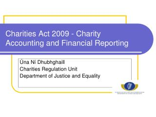 Charities Act 2009 - Charity Accounting and Financial Reporting