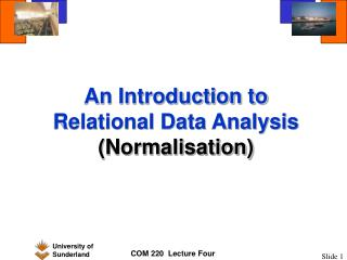 An Introduction to Relational Data Analysis (Normalisation)