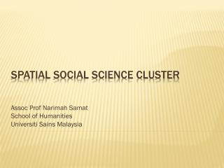 Spatial social science cluster
