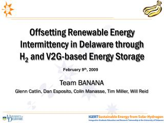Offsetting Renewable Energy Intermittency in Delaware through  H 2  and V2G-based Energy Storage