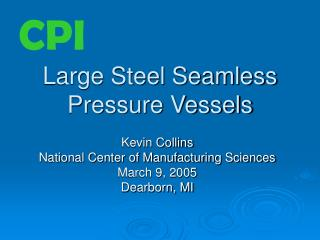 Large Steel Seamless Pressure Vessels