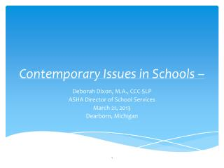 Contemporary Issues in Schools –
