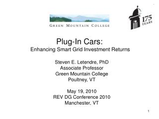 Plug-In Cars:  Enhancing Smart Grid Investment Returns
