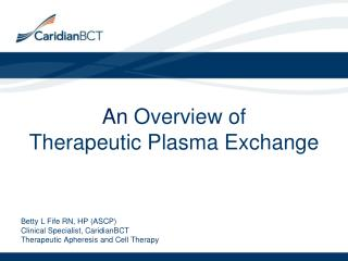 An  Overview of Therapeutic Plasma Exchange