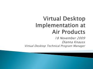 Virtual Desktop Implementation at  Air Products