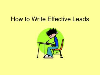 How to Write Effective Leads