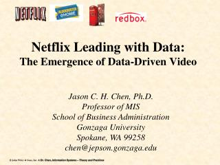 Netflix Leading with Data:  The Emergence of  Data-Driven  Video