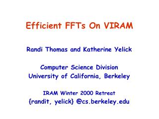 Efficient FFTs On VIRAM