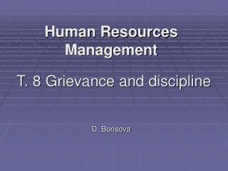 T. 8 Grievance and discipline