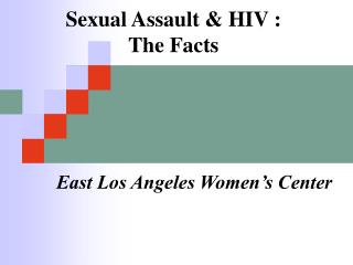 Sexual Assault & HIV : The Facts