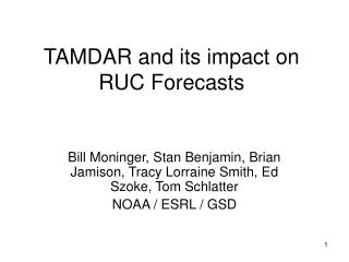 TAMDAR and its impact on RUC Forecasts