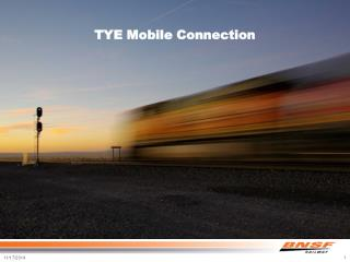 TYE Mobile Connection