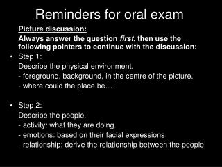 Reminders for oral exam
