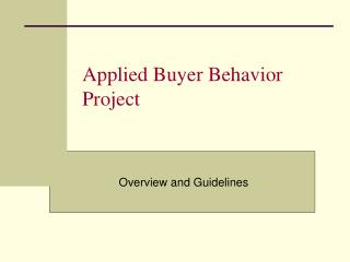 Applied Buyer Behavior Project