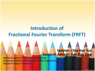 Introduction of  Fractional Fourier Transform (FRFT)