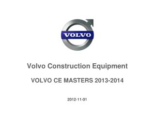 Volvo Construction Equipment VOLVO CE MASTERS 2013-2014