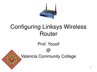 Configuring Linksys Wireless Router