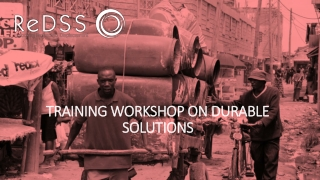 TRAINING WORKSHOP ON DURABLE SOLUTIONS