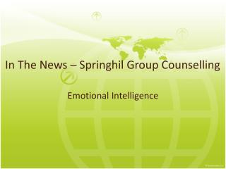 In The News – Springhil Group Counselling - Emotional Intell
