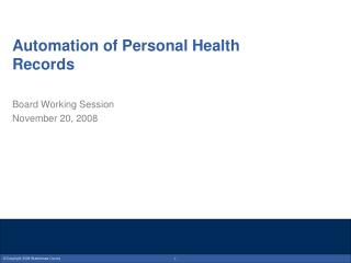 Automation of Personal Health Records