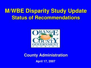 M/WBE Disparity Study Update  Status of Recommendations