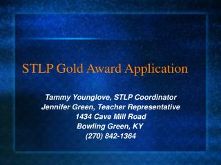 STLP Gold Award Application