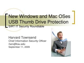 New Windows and Mac OSes USB Thumb Drive Protection SIRT IT Security Roundtable