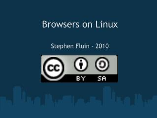 Browsers on Linux
