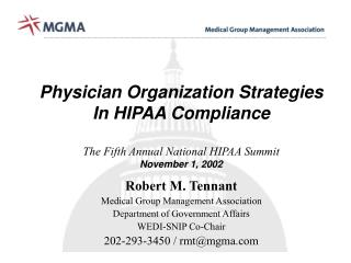 Robert M. Tennant Medical Group Management Association Department of Government Affairs
