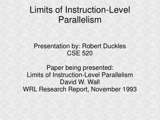 Limits of Instruction-Level Parallelism