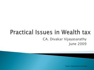 Practical Issues in Wealth tax