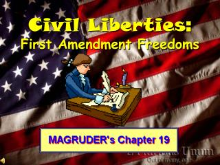 Civil Liberties :  First Amendment Freedoms