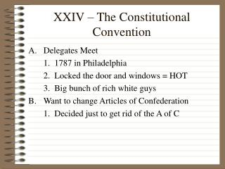 XXIV – The Constitutional Convention