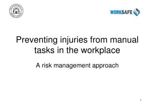 Preventing injuries from manual tasks in the workplace