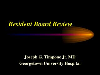 Resident Board Review