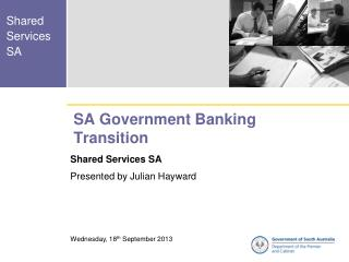 SA Government Banking Transition