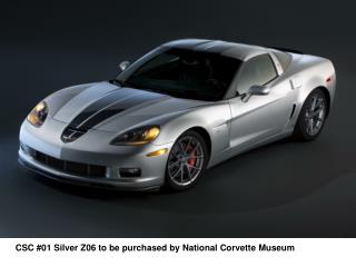CSC #01 Silver Z06 to be purchased by National Corvette Museum