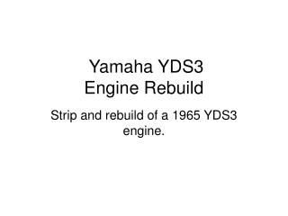 Yamaha YDS3 Engine Rebuild
