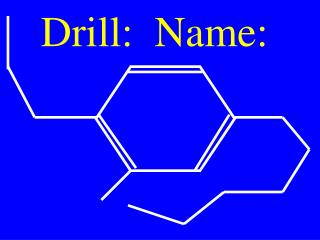 Drill:  Name: