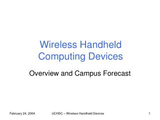 Wireless Handheld Computing Devices