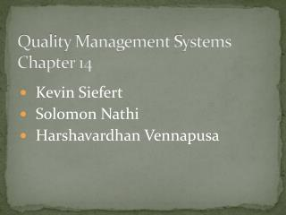 Quality Management Systems Chapter 14