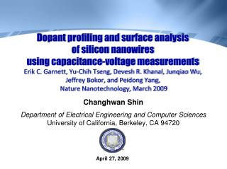 Changhwan Shin Department of Electrical Engineering and Computer Sciences  University of California ,  Berkeley, CA 9472