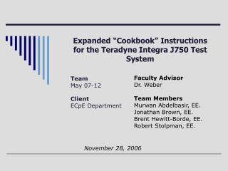 "Expanded ""Cookbook"" Instructions for the Teradyne Integra J750 Test System"