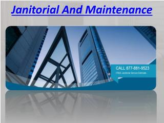 Janitorial And Maintenance