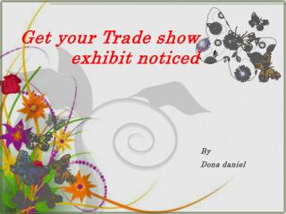 Get your trade show exhibit noticed