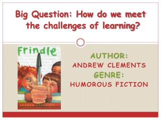 Author:   Andrew Clements Genre:  Humorous Fiction