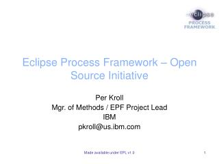 Eclipse Process Framework – Open Source Initiative
