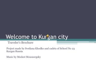 Welcome to Kurgan city